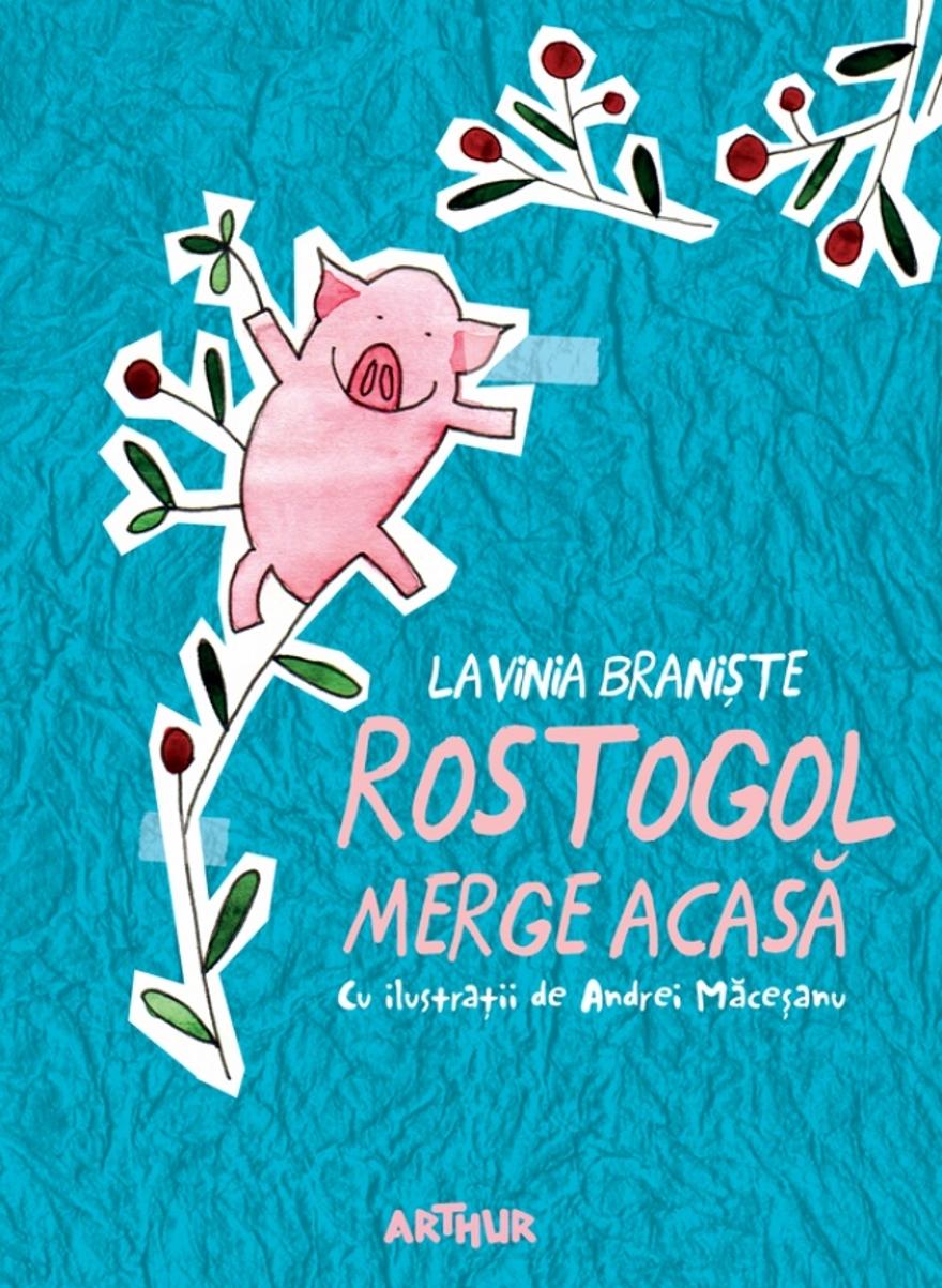 <em>Rostogol merge acasă</em> |© Editura Arthur